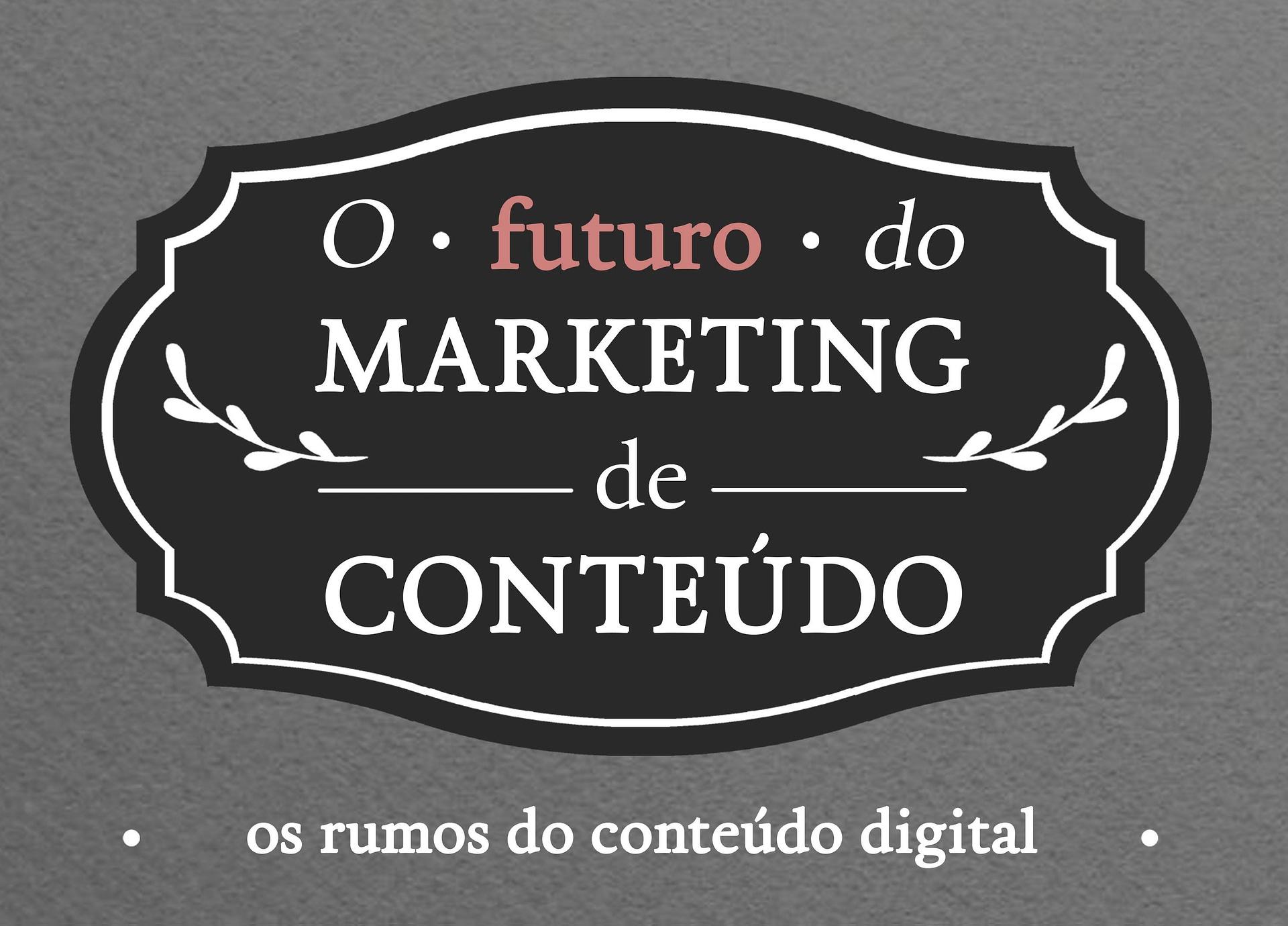 futuro do marketing de conteudo